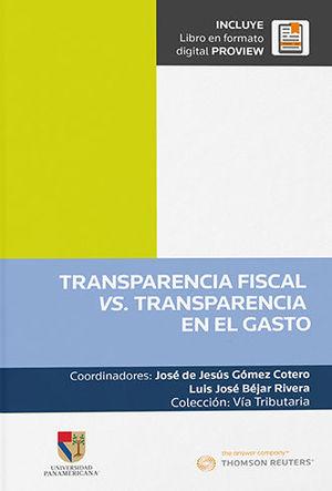 TRANSPARENCIA FISCAL VS. TRANSPARENCIA EN EL GASTO