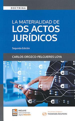 MATERIALIDAD DE LOS ACTOS JURIDICOS, LA (SEGUNDA EDICIÓN)
