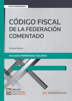 CÓDIGO FISCAL DE LA FEDERACIÓN COMENTADO 1RA. EDICION