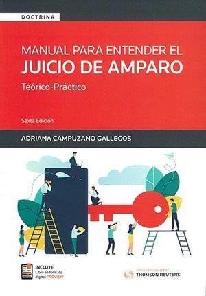 MANUAL PARA ENTENDER EL JUICIO DE AMPARO (SEXTA EDICION 2020)