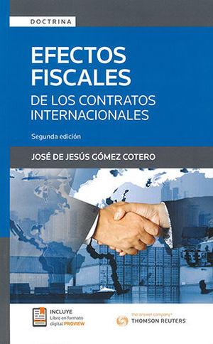 EFECTOS FISCALES DE LOS CONTRATOS INTERNACIONALES 2A EDICION