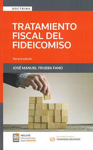 TRATAMIENTO FISCAL DEL FIDEICOMISO (TERCERA EDICIÓN)