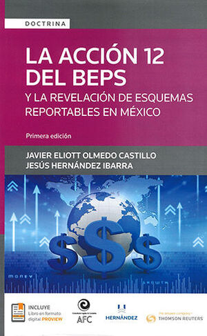 ACCION 12 DEL BEPS Y LA REVELACION DE ESQUEMAS REPORTABLES EN MEXICO, LA