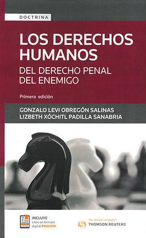 DERECHOS HUMANOS DEL DERECHO PENAL DEL ENEMIGO, LOS