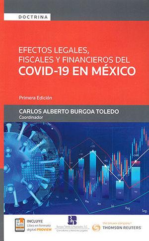 EFECTOS LEGALES, FISCALES Y FINANCIEROS DEL COVID - 19 EN MÉXICO
