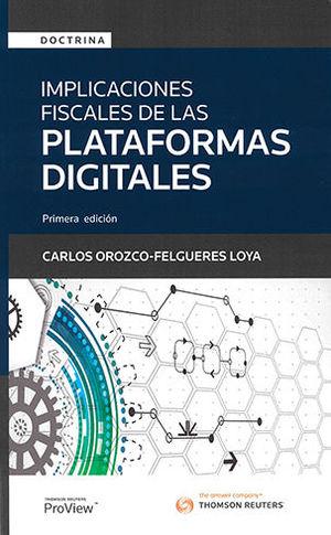 IMPLICACIONES FISCALES DE LAS PLATAFORMAS DIGITALES
