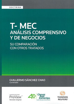 T-MEC ANÁLISIS COMPRENSIVO Y DE NEGOCIOS