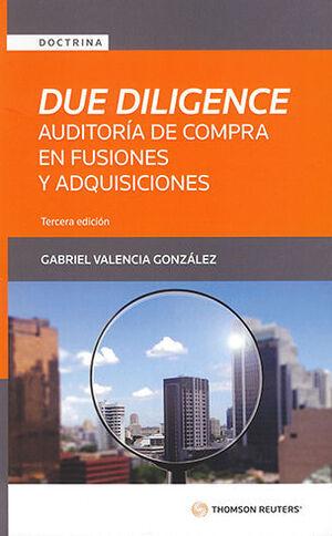 DUE DILIGENCE - AUDITORÍA DE COMPRA EN FUSIONES Y ADQUISICIONES - 3ª ED. 2021