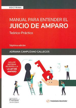 MANUAL PARA ENTENDER EL JUICIO DE AMPARO - 7.ª ED. INCLUYE REFORMAS DE JUNIO 2021