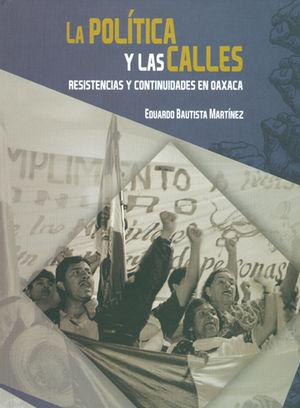 POLÍTICA Y LAS CALLES, LA