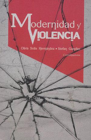 MODERNIDAD Y VIOLENCIA