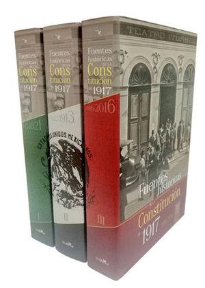 FUENTES HISTÓRICAS DE LA CONSTITUCIÓN DE 1917