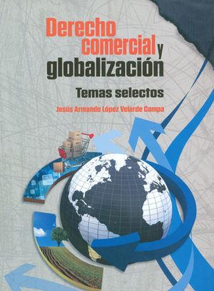 DERECHO COMERCIAL Y GLOBALIZACIÓN
