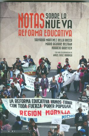 NOTAS SOBRE LA NUEVA REFORMA EDUCATIVA