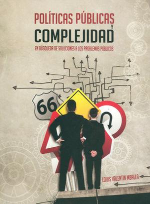 POLÍTICAS PÚBLICAS Y COMPLEJIDAD