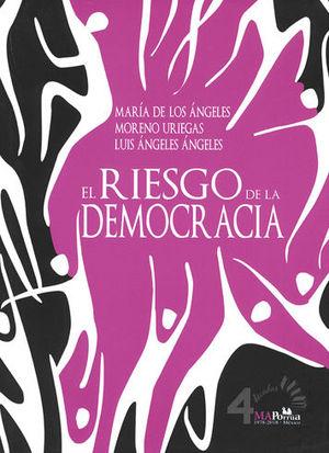RIESGO DE LA DEMOCRACIA, EL