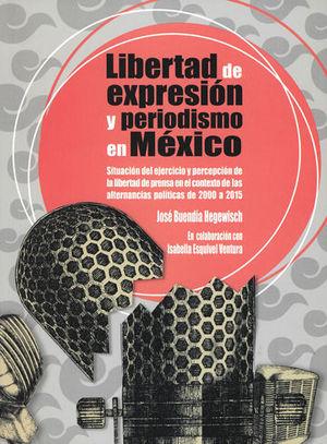 LIBERTAD DE EXPRESIÓN Y PERIODISMO EN MÉXICO