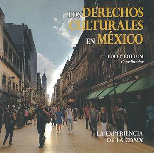 DERECHOS CULTURALES EN MÉXICO, LOS