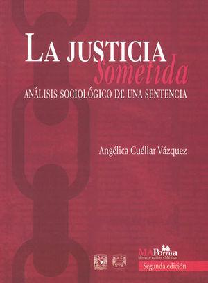 JUSTICIA SOMETIDA, LA. SEGUNDA EDICIÓN
