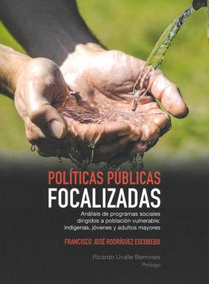 POLÍTICAS PÚBLICAS FOCALIZADAS