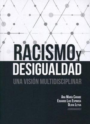 RACISMO Y DESIGUALDAD