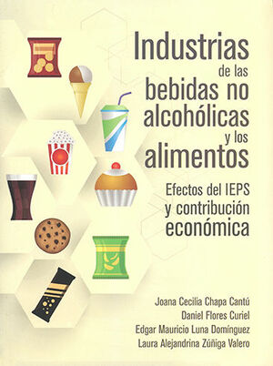 INDUSTRIAS DE LAS BEBIDAS NO ALCOHÓLICAS Y LOS ALIMENTOS