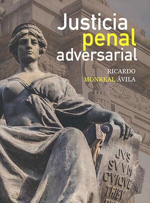 JUSTICIA PENAL ADVERSARIAL