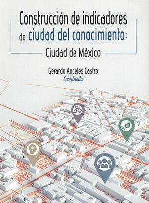 CONSTRUCCIÓN DE INDICADORES DE CUIDAD DEL CONOCIMIENTO
