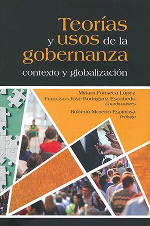 TEORÍAS Y USOS DE LA GOBERNANZA