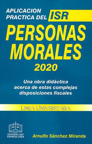 APLICACIÓN PRÁCTICA DEL ISR. PERSONAS MORALES 2020