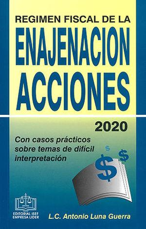 REGIMEN FISCAL DE LA ENAJENACIÓN ACCIONES 2020
