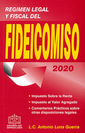 RÉGIMEN LEGAL Y FISCAL DEL FIDEICOMISO 2020