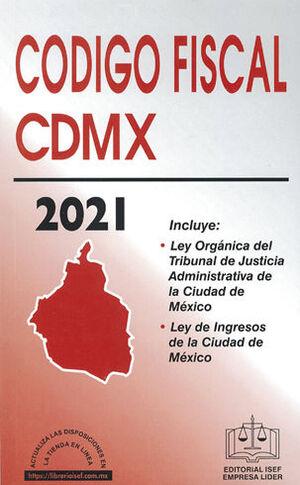 CÓDIGO FISCAL DE LA CIUDAD DE MÉXICO - 30ª ED. 2021