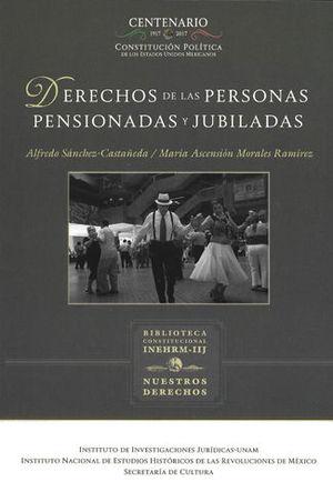 DERECHOS DE LAS PERSONAS PENSIONADAS Y JUBILADAS