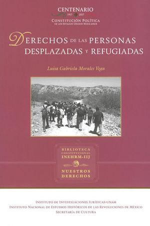 DERECHOS DE LAS PERSONAS DESPLAZADAS Y REFUGIADAS