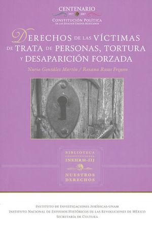 DERECHOS DE LAS VÍCTIMAS DE TRATA DE PERSONAS, TORTURA Y DESAPARICIÓN FORZADA