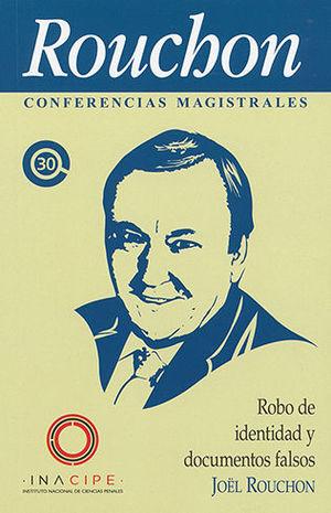 ROBO DE IDENTIDAD Y DOCUMENTOS FALSOS