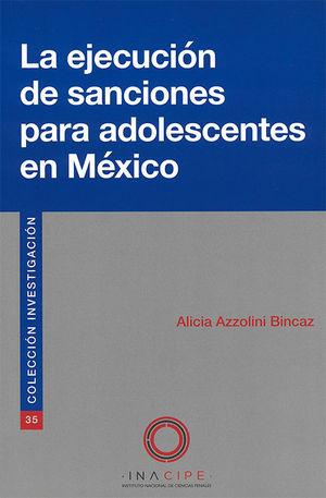EJECUCIÓN DE SANCIONES PARA ADOLESCENTES EN MÉXICO, LA