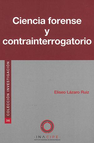 CIENCIA FORENSE Y CONTRAINTERROGATORIO