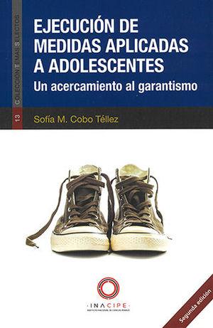 EJECUCIÓN DE MEDIDAS APLICADAS A ADOLESCENTES. SEGUNDA EDICIÓN