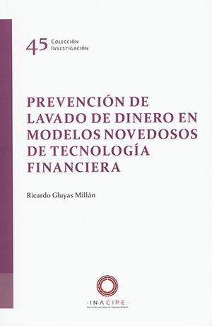 PREVENCIÓN DE LAVADO DE DINERO EN MODELOS NOVEDOSOS DE TECNOLOGÍA FINANCIERA