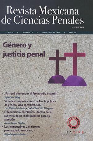 REVISTA MEXICANA DE CIENCIAS PENALES NÚM. 13 (ENERO - ABRIL 2021) GÉNERO Y JUSTICIA PENAL
