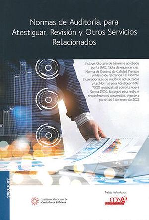 NORMAS DE AUDITORÍA PARA ATESTIGUAR REVISIÓN Y OTROS SERVICIOS RELACIONADOS - PROFESIONAL - 11.ª ED. 2021