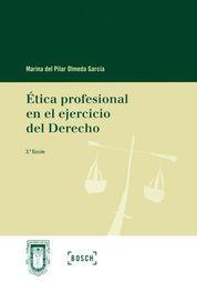 ETICA PROFESIONAL EN EL EJERCICIO DEL DERECHO