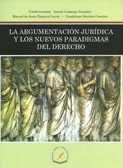 ARGUMENTACION JURIDICA Y LOS NUEVOS PARADIGMAS DEL DERECHO LA