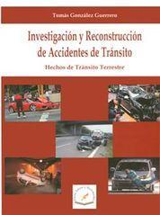 INVESTIGACIÓN Y RECONSTRUCCIÓN DE ACCIDENTES DE TRANSITO