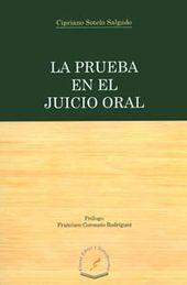 PRUEBA EN EL JUICIO ORAL LA