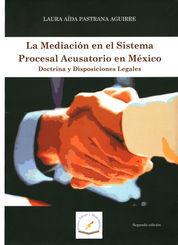 MEDIACIÓN EN EL SISTEMA PROCESAL ACUSATORIO EN MÉXICO