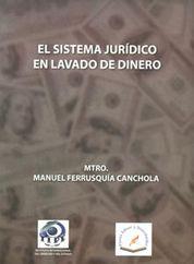 SISTEMA JURIDICO EN LAVADO DE DINERO EL