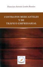 CONTRATOS MERCANTILES Y DE TRAFICO EMPRESARIAL
